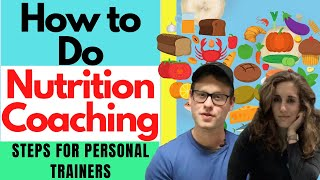 How To Do Nutrition Coaching | Steps For Personal Trainers