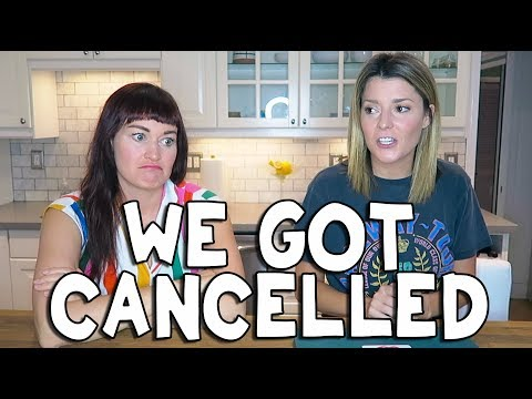 we got cancelled (not clickbait)