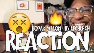 """BODAK YELLOW"" By UPCHURCH (REMIX) REACTION!!"