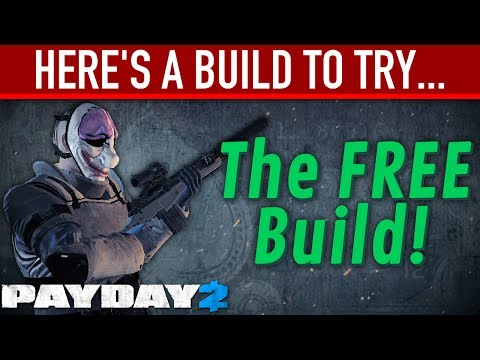 (PRE REBALANCE) Here's a build to try: The Free Build. [PAYDAY 2]