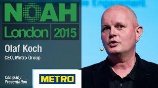 Olaf Koch, Metro Group - NOAH15 London