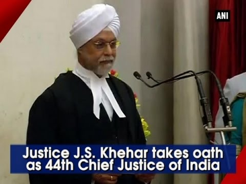 Justice J.S. Khehar takes oath as 44th Chief Justice of India  - ANI News