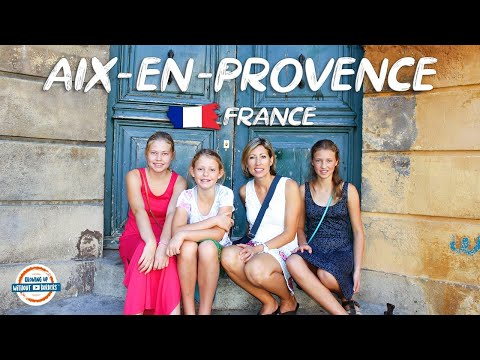 Aix en Provence France | The City of 1000 Fountains | 90 + Countries with 3 Kids