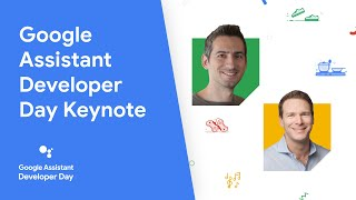 Google Assistant Developer Day 2020 Keynote