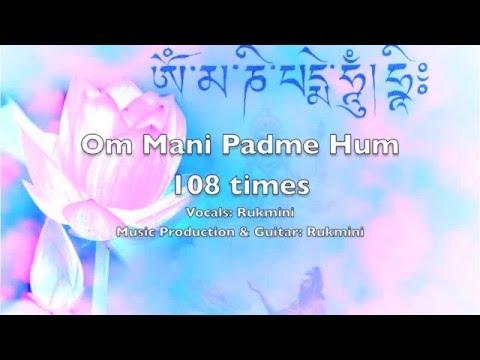 ॐ Om Mani Padme Hum 108 Times Soft