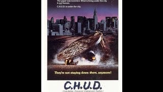 C.H.U.D. (1984) Trailer