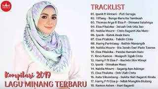 LAGU MINANG TERBARU 2019 TERPOPULER SAAT INI - Lagu Minang Paling Enak Didengar Saat Ini