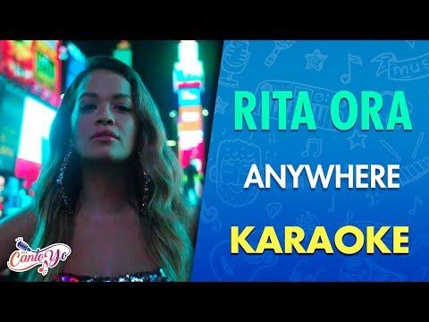 Rita Ora - Anywhere (Karaoke) | CantoYo
