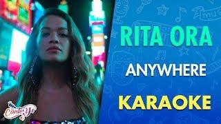 Rita Ora - Anywhere (Karaoke)   CantoYo