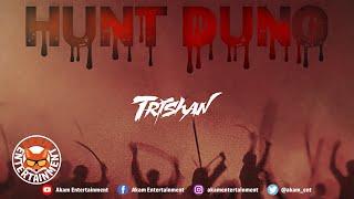 Trishan - Hunt Dung - October 2020