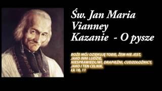 Św. Jan Maria Vianney - Kazanie O Pysze