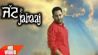 Jatt De Jahaaj (Full Song) | Sukhy Maan | Latest Punjabi Song 2016 | Speed Records