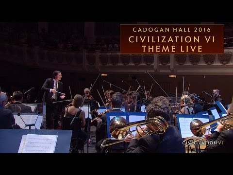 CIVILIZATION VI Theme Live | Cadogan Hall 2016