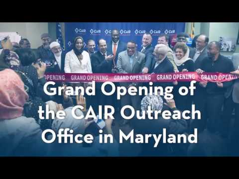 Video: Grand Opening of the CAIR Outreach Office in Maryland