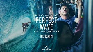 Perfect Wave | The Search by Rip Curl