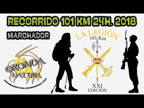 101 Km en 24h. - La Legión - Marchadores 2018 (ORONDANATURA)