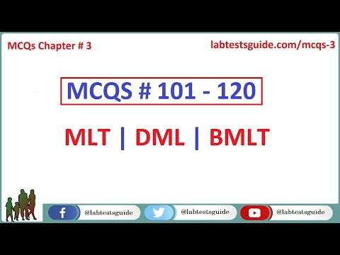 101 -  120 MCQ's and their Answers  For Laboratory Technicians and Technologists