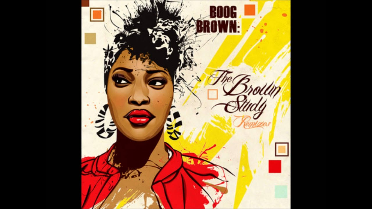 The Brown Study Remixes by Boog Brown on Spotify
