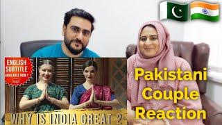 WHY IS INDIA GREAT 2 | भारत महान क्यों है 2 | Pakistani Couple Reaction