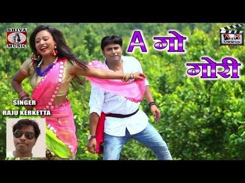 #nagpuri-mp3-song-2019---a-go-gori- -singer---raju-kerketta- -dop-akash-lohra- 