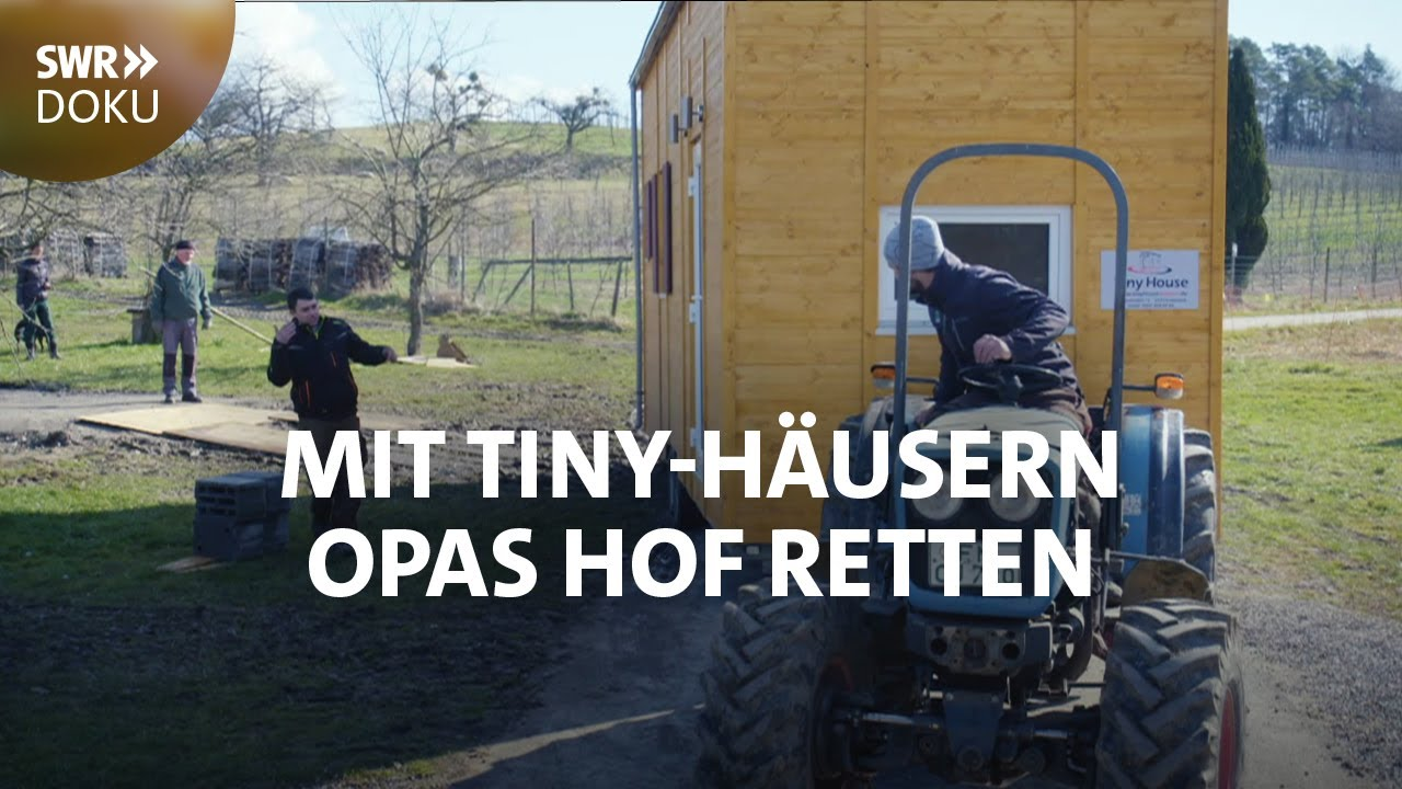 Neustart als Bauer - Mit Tiny-Häusern Opas Hof retten | SWR Doku
