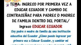 PADRES MADRES INGRESO PRIMERA VEZ EDUCAR ECUADOR 2016