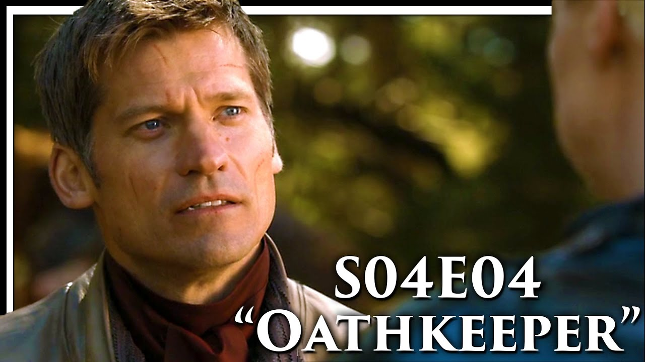 Game of Thrones Season 4 Episode 4 'Oathkeeper' Discussion and Review