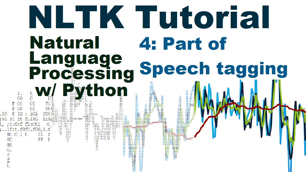 Part of Speech Tagging - Natural Language Processing With Python and NLTK  p 4
