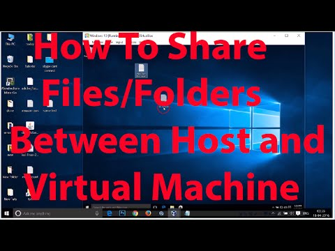 How To Share Files and Folders between Host and Virtual Machine On Virtualbox (Windows) ?
