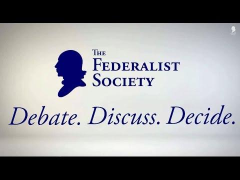 What is the Federalist Society?