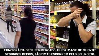 Funcionária de supermercado aproxima-se de cliente: segundos depois, lágrimas escorrem