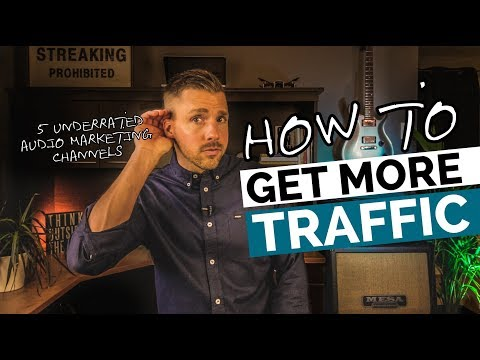 How To Get More Traffic (5 Audio Marketing Channels)