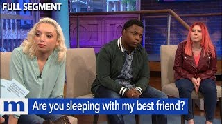 Are you sleeping with my best friend? | The Maury Show