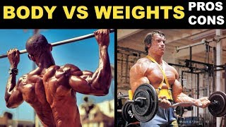 Free Weights VS Bodyweight Exercise | Calisthenics VS Gym
