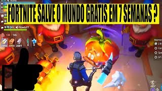 FORTNITE SAVE THE FREE WORLD IN UP TO 7 WEEKS/TOMATO RITUAL