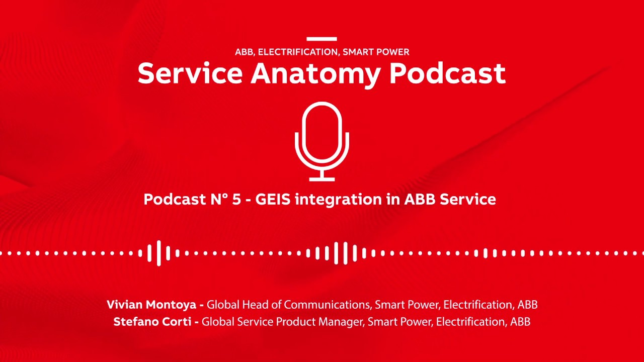 ABB Service Anatomy Podcast Episode 5
