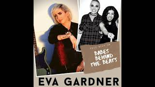 Interview with Eva Gardner (Pink, Gwen Stefani, Tegan & Sara bass player) - Jess Bowen & Bowie Jane