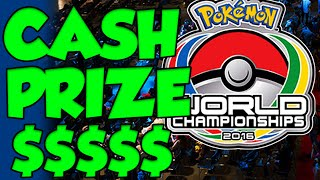 HOLY SH*T CASH PRIZES FOR POKEMON WORLD CHAMPIONSHIPS AND NATIONALS!