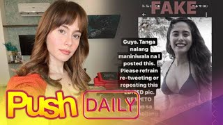 Jessy Mendiola, umalma sa kumakalat na fake photo niya | PUSH Daily
