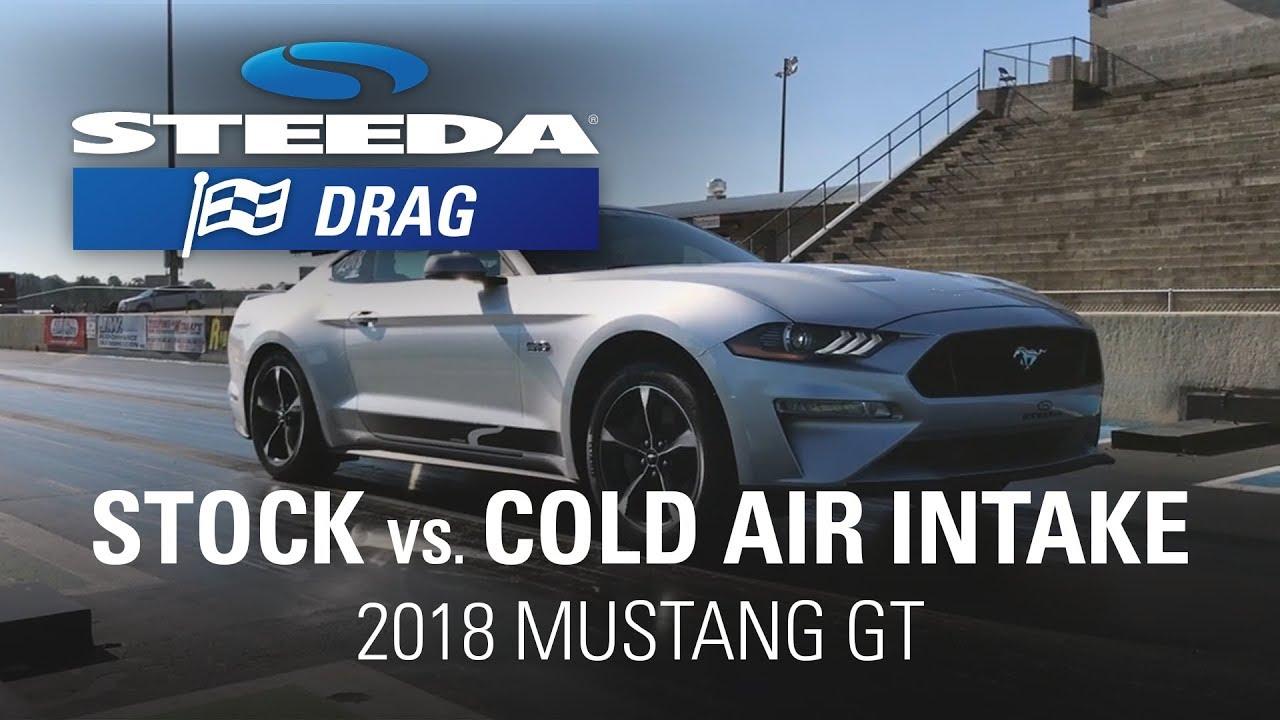 2018 Mustang GT: Stock vs Steeda Cold Air Intake Results, Drag Strip | Drag  Racing