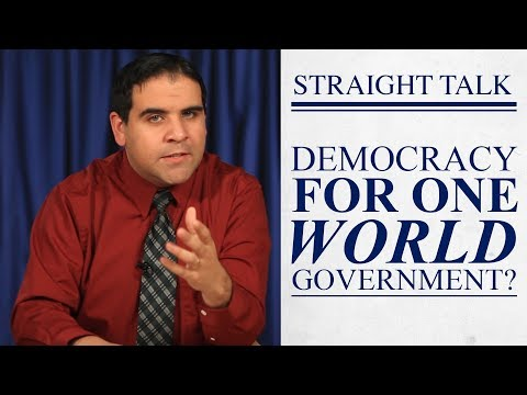 Democracy for One World Government?