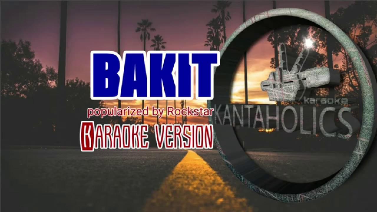 Bakit-Rockstar2 OPM HD Karaoke version – Top OPM songs list