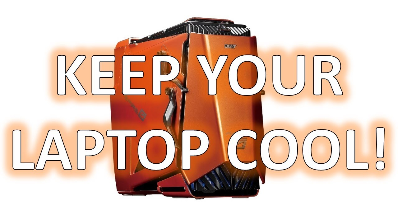 how to keep your laptop cpu cool