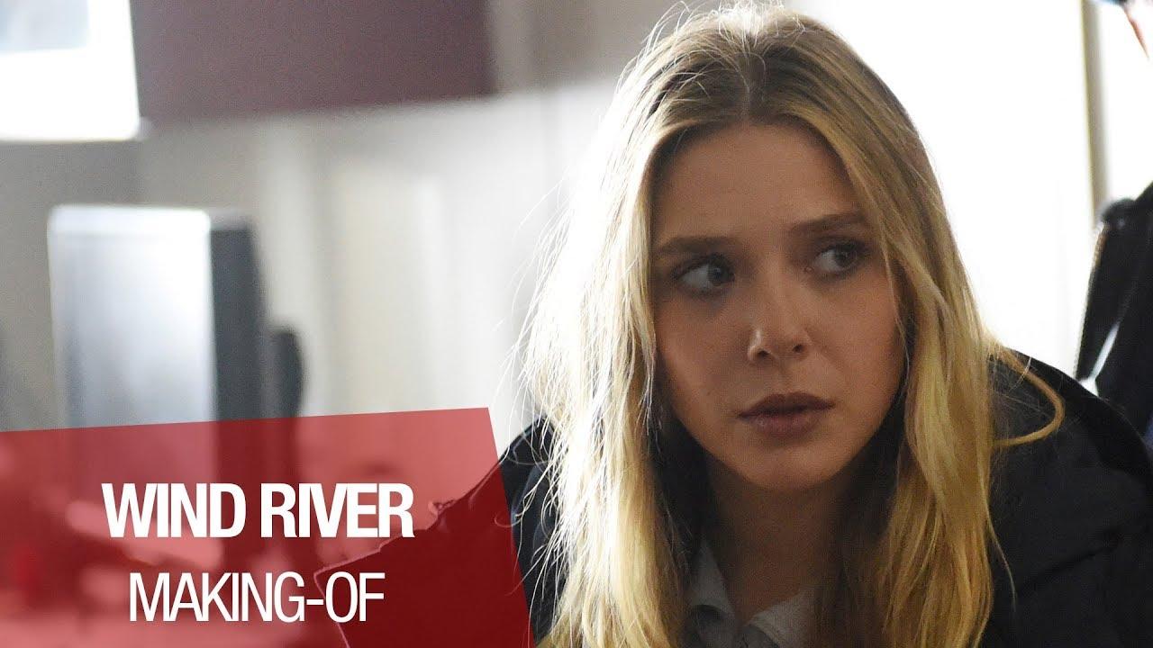 WIND RIVER - Making-Of - Olsen - VOST