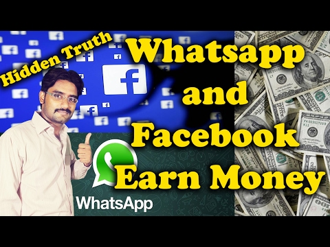 How do Whatsapp and Facebook Earn Money? Why did Facebook buy WhatsApp?Hidden Truth