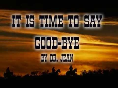 Time to Say Good-bye