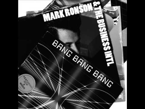 Mark Ronson & The Business INTL - Bang Bang Bang + Lyrics