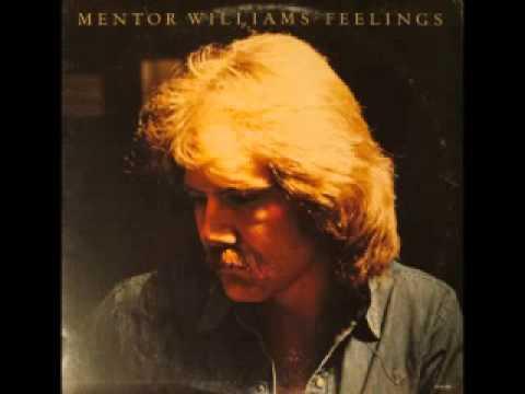 Mentor Williams - Feelings