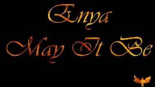 Enya - May It Be ( Lyrics )