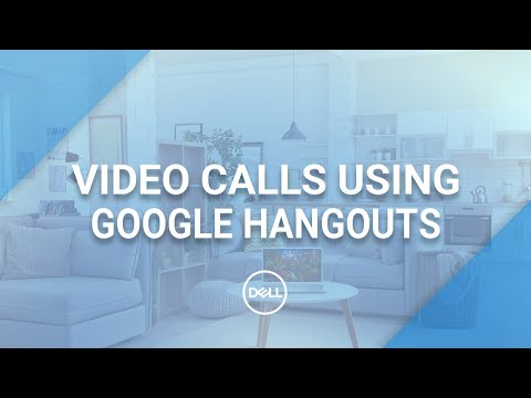 How To Make A Video Call On Google Hangouts (Official Dell Tech Support)